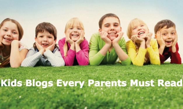 Top 100 Kids Blogs Every Parent Must Read