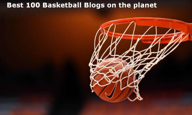 Top 100 Basketball Blogs Every Basketball Fan Must Follow