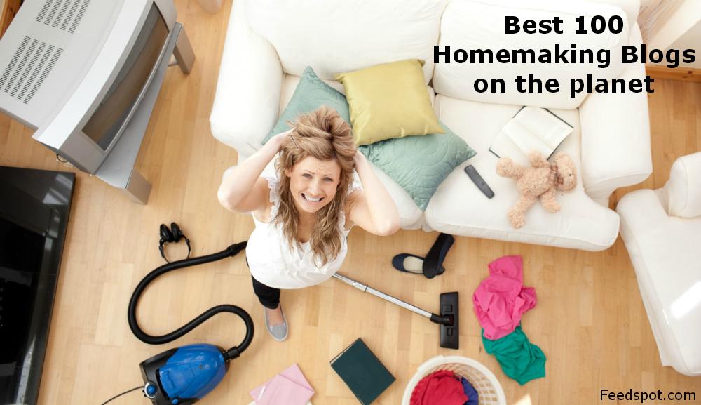 Top 100 Homemaking Blogs Every Homemaker Must Follow