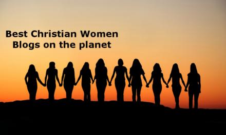 Top 50 Christian Women Blogs Every Christian Woman Must Follow