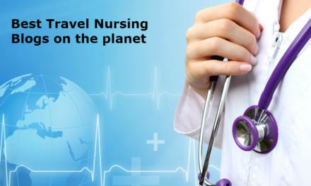 Top 10 Travel Nursing Blogs on the Web