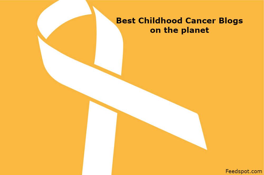 Childhood Cancer Blogs