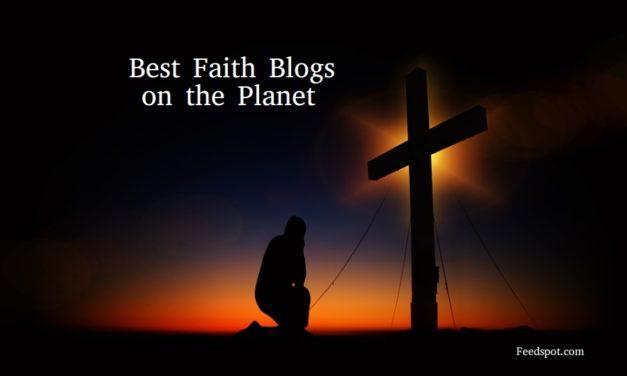 Top 75 Faith Blogs & Websites For Christians in 2020