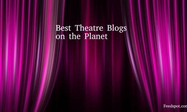 Top 40 Theatre Blogs, Websites & Influencers in 2020