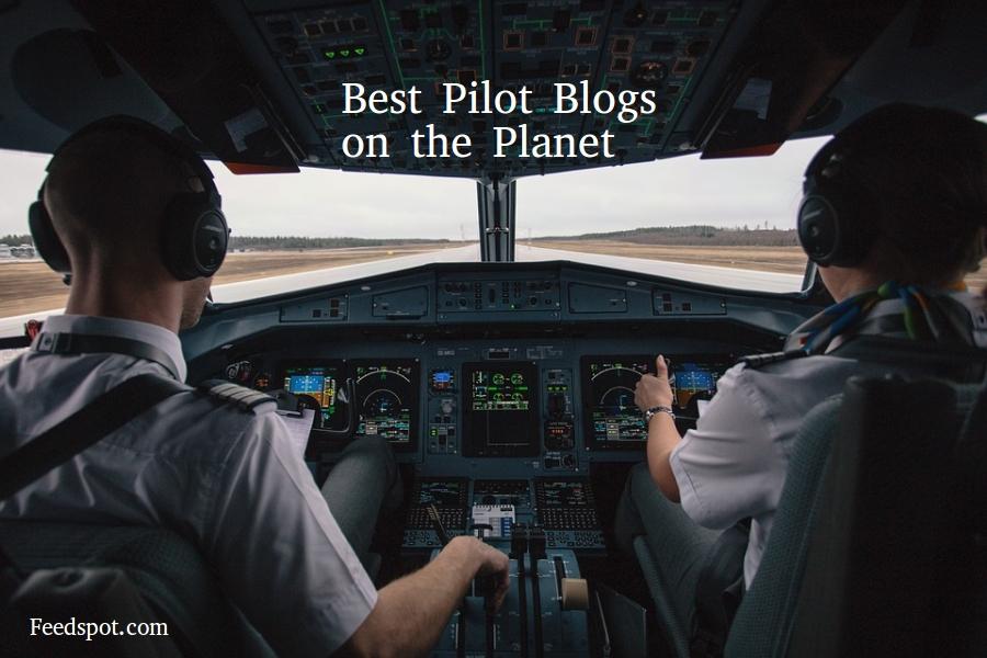 Top 60 Pilot Blogs, Websites & Newsletters Every Pilot Must Follow