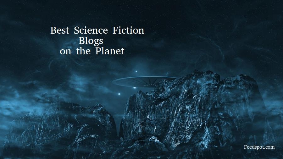 Top 50 Science Fiction Blogs Websites Sci Fi Blogs Sci Fi Book