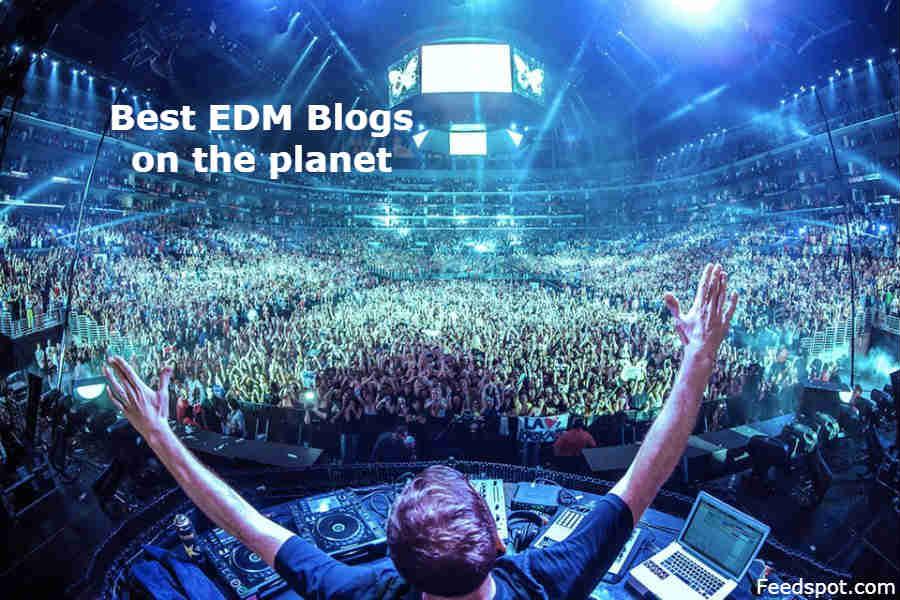 Top 100 EDM Blogs & Websites | Electronic Dance Music/Club Music Blog