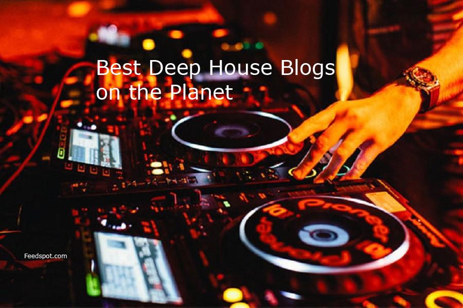 Top 20 Deep House Blogs On the Web | Deep House Websites