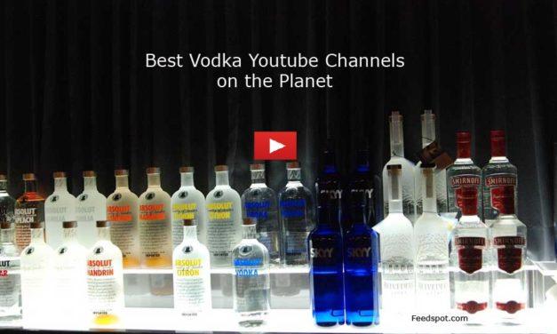 Top 10 Vodka Youtube Channels For Vodka Lovers
