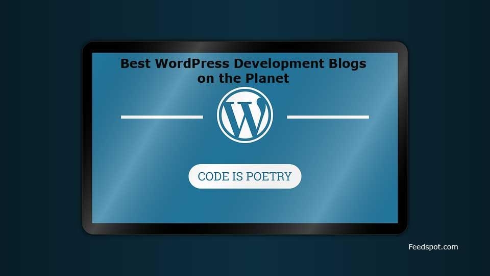 Top 75 WordPress Development Blogs And Websites To Follow in
