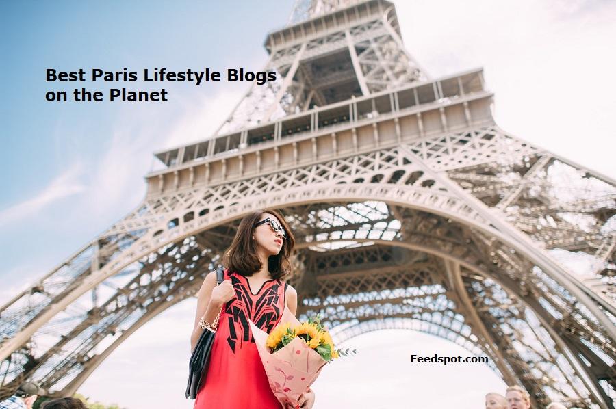 Top 30 Paris Lifestyle Blogs, Websites & Influencers in 2020