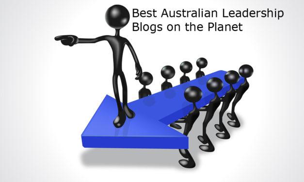 Top 10 Australian Leadership Blogs And Websites in 2018