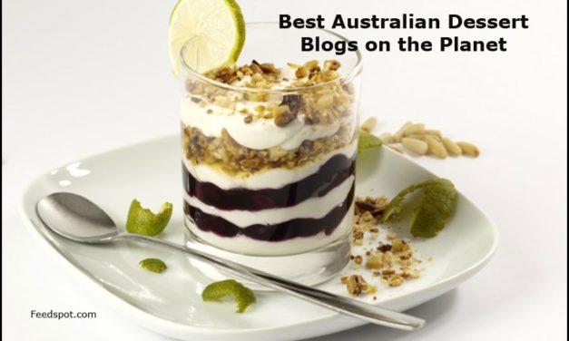 Top 10 Australian Dessert Blogs And Websites In 2018
