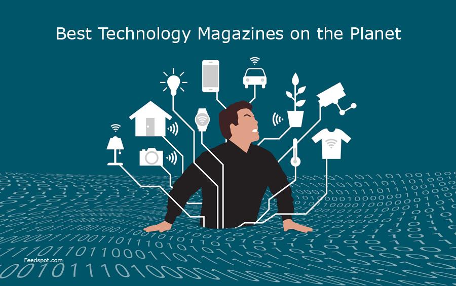 Top 10 Technology Magazines, Publications & Ezines To Follow