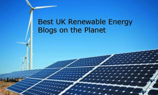 Top 10 UK Renewable Energy Blogs and Websites in 2018