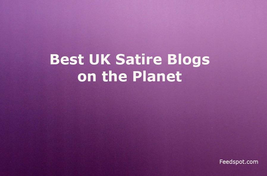 Top 15 Uk Satire Blogs Websites Influencers In 2020