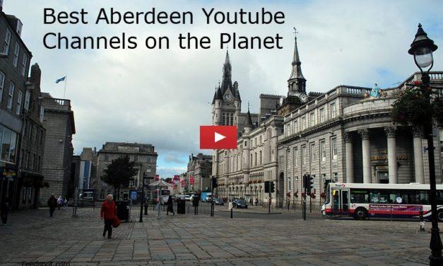 Top 10 Aberdeen Youtube Channels to Follow in 2018