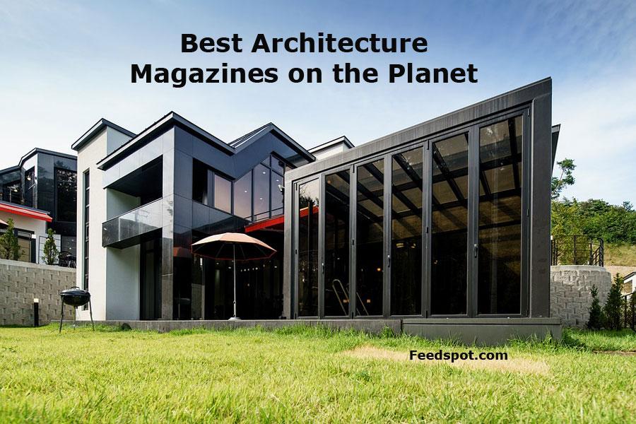 Top 10 Architecture Magazines Publications Ezines In 2019
