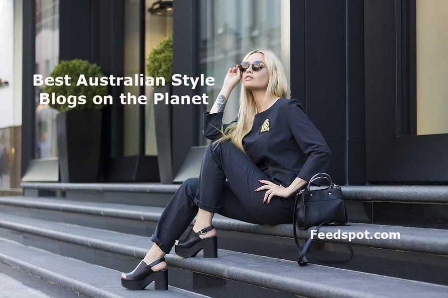 Top 10 Australian Style Blogs News Websites Newsletters In 2018