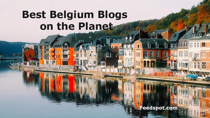 Top 30 Belgium Blogs News Websites To Follow In 2020