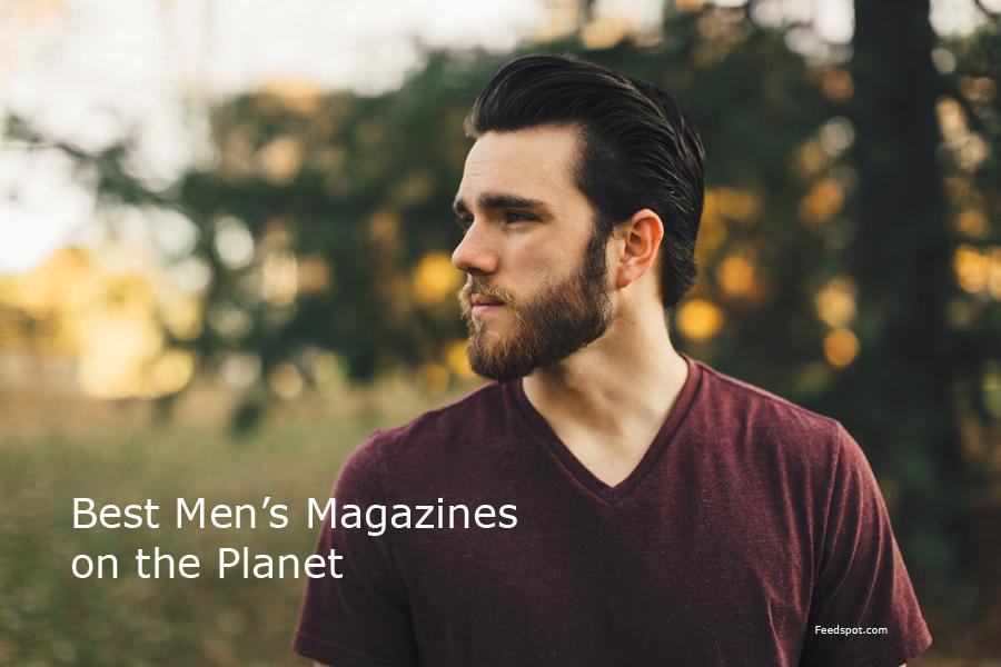 Top 10 Men's Magazines, Publications & Ezines To Follow In 2019