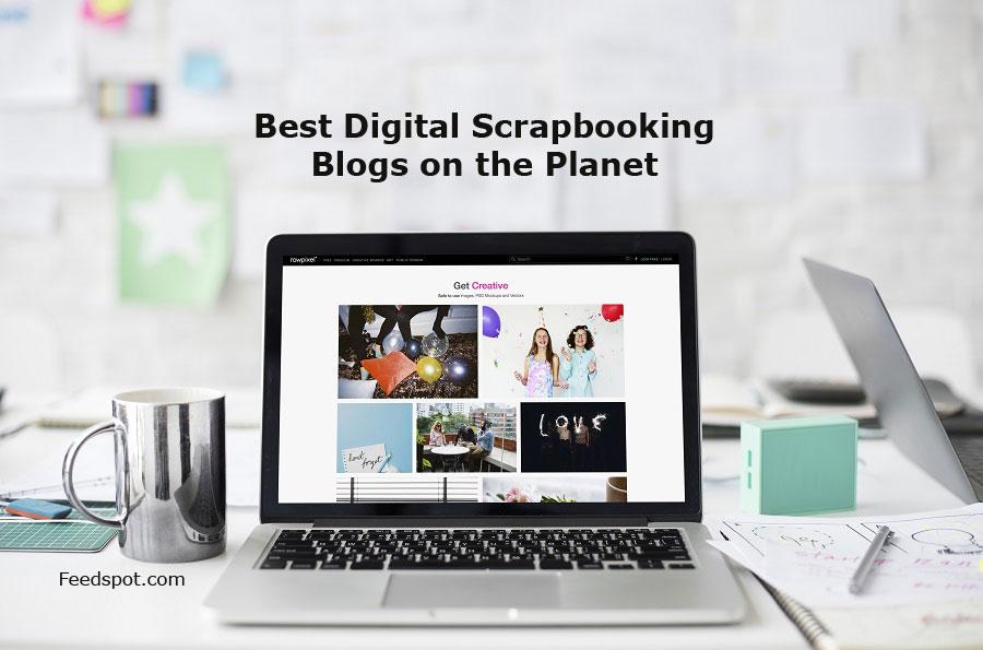 Top 15 Digital Scrapbooking Blogs Websites Newsletters In 2018