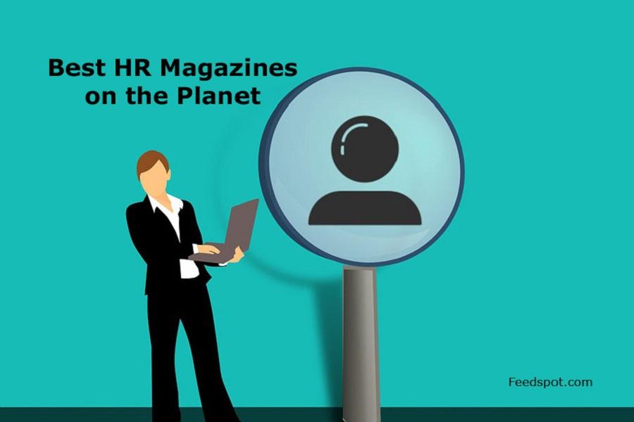 Top 10 HR Magazines, Publications & Ezines In 2019