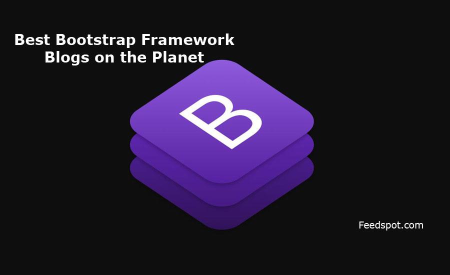 Top 20 Bootstrap Framework Blogs, News Websites & Newsletters in 2019