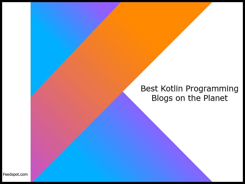 Top 10 Kotlin Programming Blogs, News Websites & Newsletters