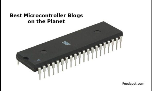 Top 10 Microcontroller Blogs, News Websites & Newsletters in 2018