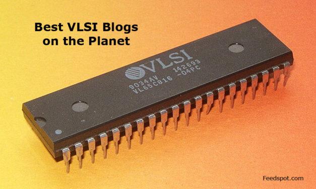Top 10 VLSI Blogs, News Websites & Newsletters in 2018