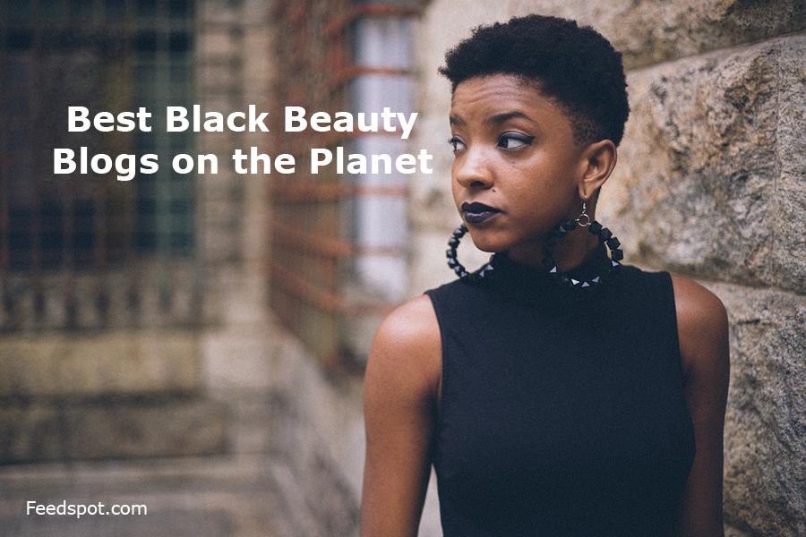 Top 15 Black Beauty Blogs, Websites & Newsletters To Follow