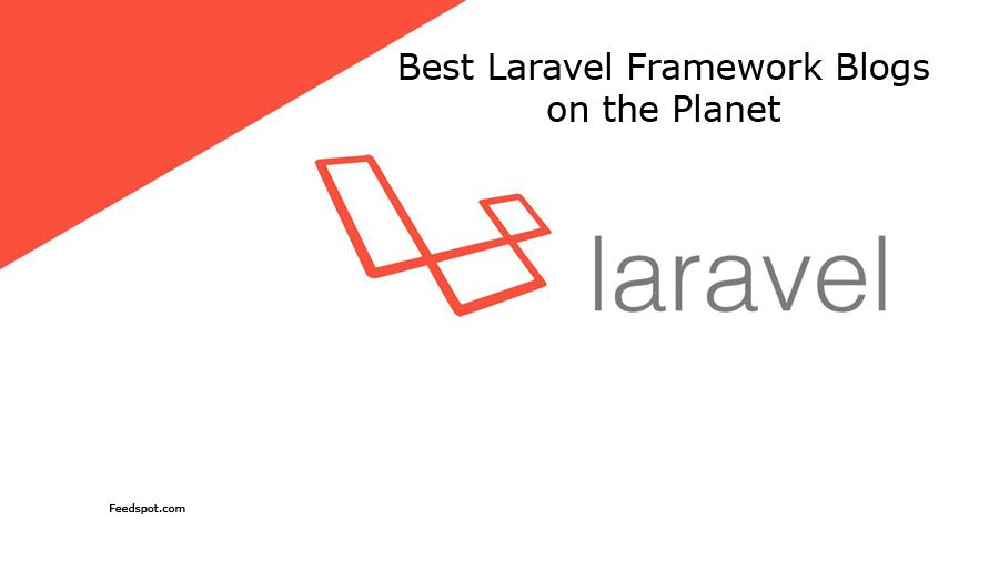 Top 20 Laravel Framework Blogs , News Websites & Newsletters