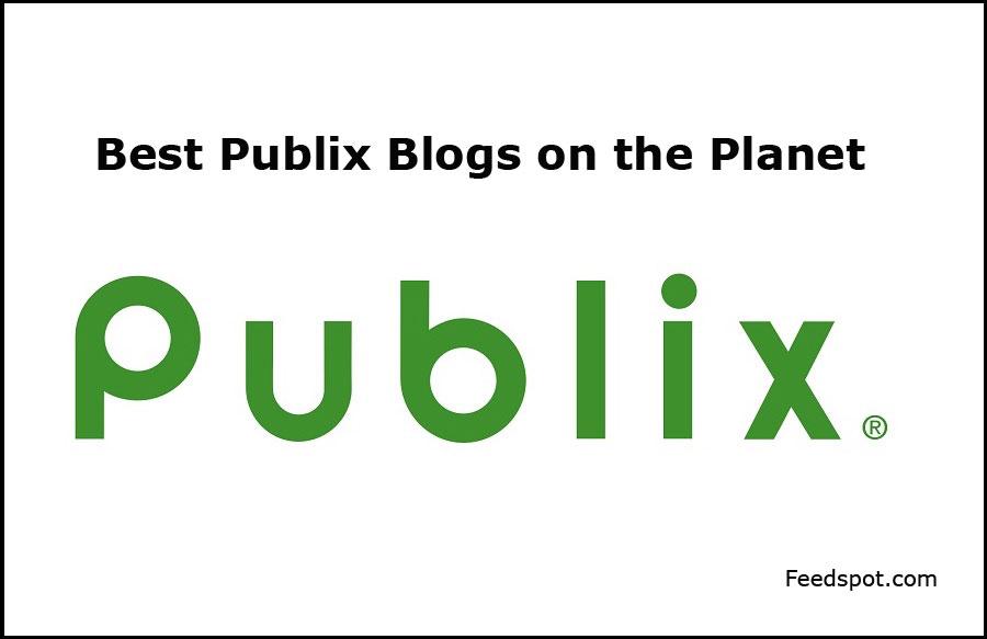 Top 15 Publix Blogs News Websites To Follow In 2020
