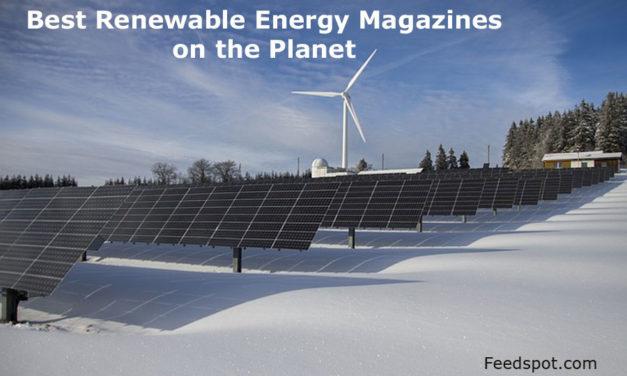 Top 5 Renewable Energy Magazines, Publications & Ezines In 2019