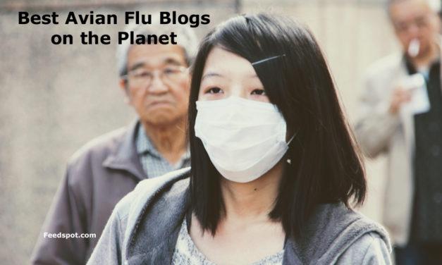 Top 10 Avian Flu Blogs, News Websites & Newsletters To Follow in 2019