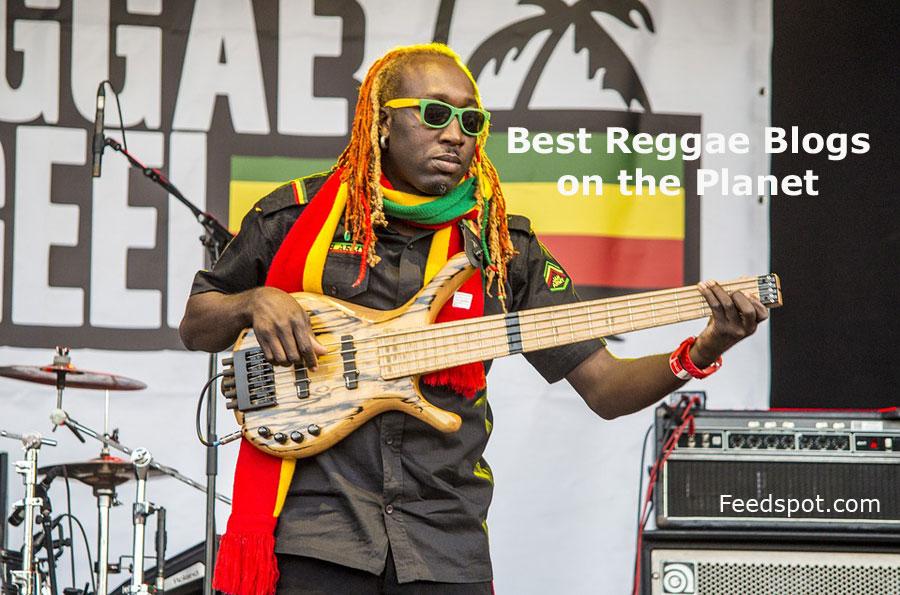 Top 20 Reggae Blogs, Websites & Newsletters To Follow in 2019