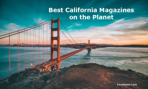 Top 10 California Magazines, Publications & Ezines To Follow In 2019