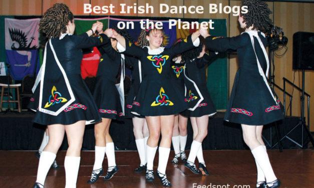 Top 10 Irish Dance Blogs, Websites & Newsletters To Follow in 2019