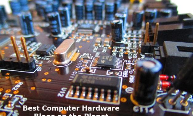 Top 10 Computer Hardware Blogs, Websites & Newsletters in 2019