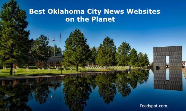 Top 10 Oklahoma City News Websites To Follow in 2020 (City in Oklahoma)