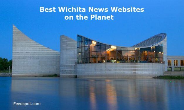 Top 5 Wichita News Websites To Follow in 2020 (City in Kansas)