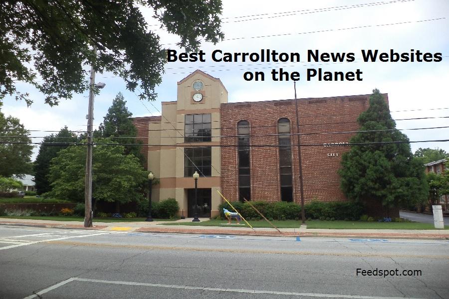 Top 3 Carrollton News Websites To Follow in 2020 (City in Georgia)
