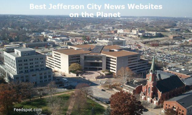 Top 3 Jefferson City News Websites To Follow in 2020 (City in Missouri)