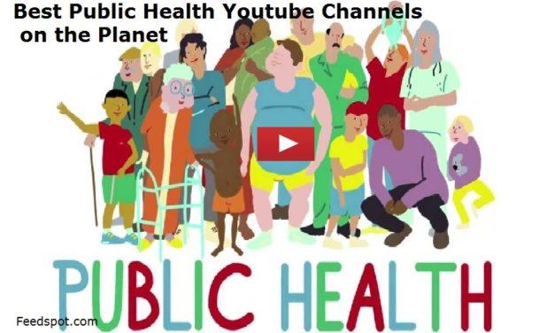 35 Public Health Youtube Channels To Follow in 2020