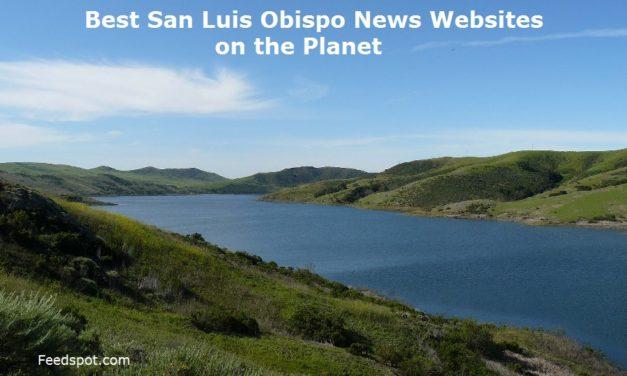 Top 5 San Luis Obispo News Websites To Follow in 2020 (California)