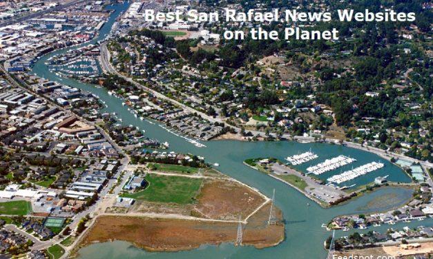 Top 5 San Rafael News Websites To Follow in 2020 (City in California)