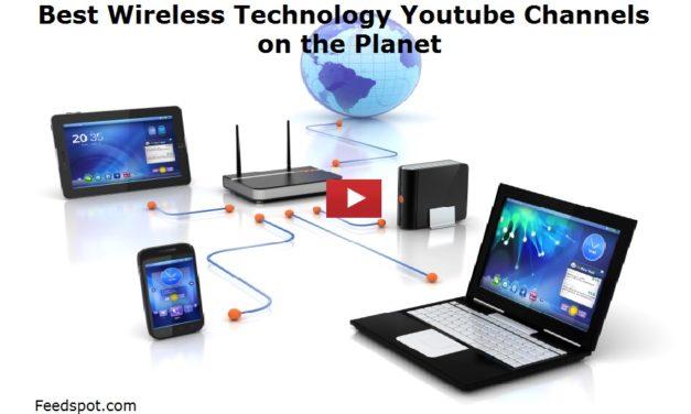 15 Wireless Technology Youtube Channels To Follow in 2020