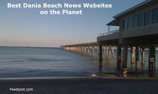 Top 5 Dania Beach News Websites To Follow in 2020 (City in Florida)