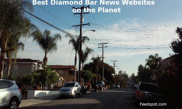 Top 5 Diamond Bar News Websites To Follow in 2020 (City in California)
